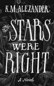The Stars Were Right Book Cover