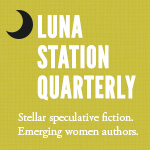 Luna Station Quarterly Magazine