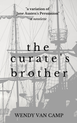The Curate's Brother - A Jane Austen Variation Novelette: Available on Amazon