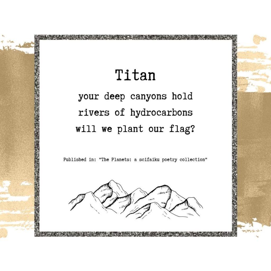 Scifaiku poem by Wendy Van Camp - Titan